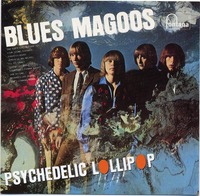 Blues Magoos. Psychedelic Lollipop.jpg
